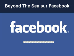 Beyond the sea est sur Facebook !